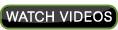 Watch Videos